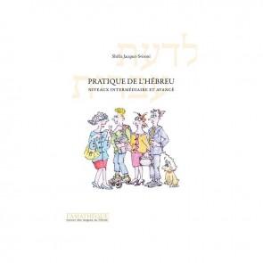 Pratique De L'hébreu - Niveaux Intermédiaire Et Avancé (1 Cd Audio Mp3)