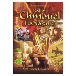 RABBI CHMOUEL HANAGUID - TOME 2