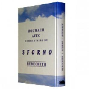 Houmach avec Commentaire du Sforno - Bérechit