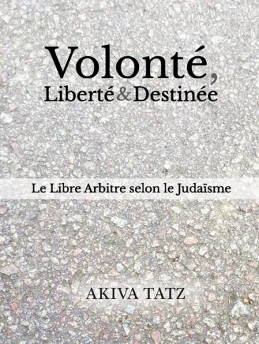 Volonté, Liberté & Destinée