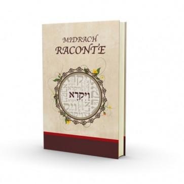 Le Midrash raconte - Vayikra - Nouvelle Edition