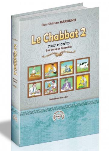 Le Chabbat 2 - Rav Shimon Baroukh