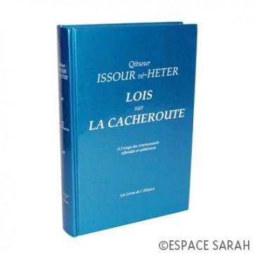 Qitsour Issour vé-heter - Lois sur la Cacheroute