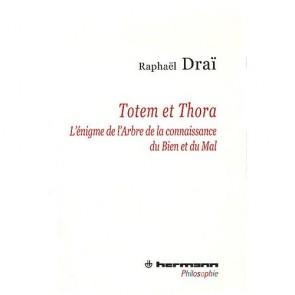 Totem et Thora : L'énigme de l'Arbre de la connaissance du Bien et du Mal