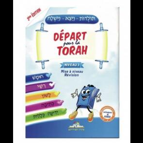 Départ Pour La Torah Niveau 3