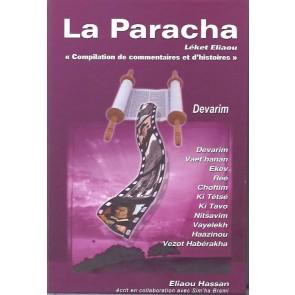 La Paracha - Léket Eliaou - Devarim