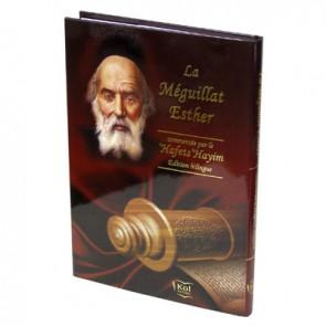 La Méguillat Esther commentée par le 'Hafets 'Haïm