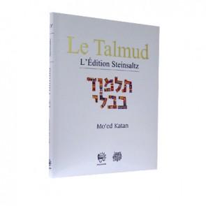 LE TALMUD Adin Steinzaltz - Mo'ed Katan ( Vol XXV )