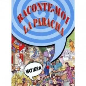 Raconte-moi la Paracha. Vayikra