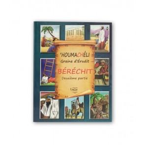 HOUMACHELI - BERECHIT - PARTIE 2