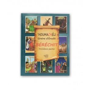 HOUMACHELI - BERECHIT - PARTIE 3