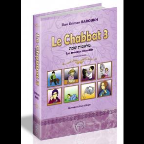 Le Chabbat 3 - Rav Shimon Baroukh