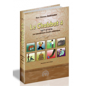 Le Chabbat 4 - Rav Shimon Baroukh
