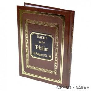 Rachi séfèr Tehilim - Les Psaumes (101-150)