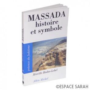 Massada - histoire et symbole
