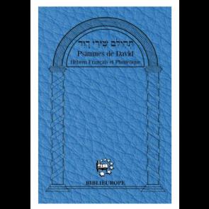 Psaumes De David - Hébreu Français Et Phonétique